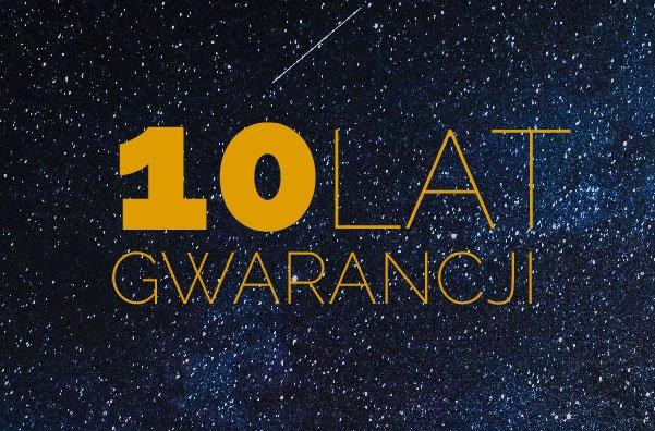Pewna jakość – 10 lat gwarancji